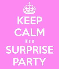 keep calm surprise party
