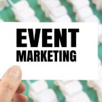 Become a Promotion Pro: 5 Event Marketing Strategies Every Planner Needs to Know